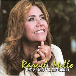 Raquel Mello - Deus N�o Me esqueceu