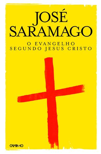 Evangelho Segundo Jesus Cristo - José Saramago