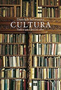 """Opinião sobre """"Cultura"""", de Dietrich Schwanitz"""