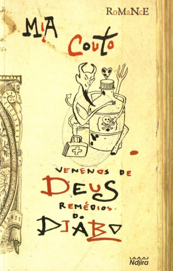 Venenos de Deus, Remédios do Diabo - Mia Couto