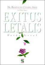 Exitus Letalis – O Direito de Morrer