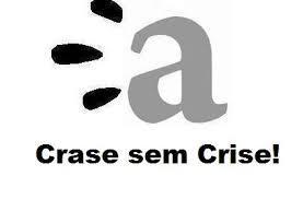 """A melhor maneira de aprender """"CRASE""""."""