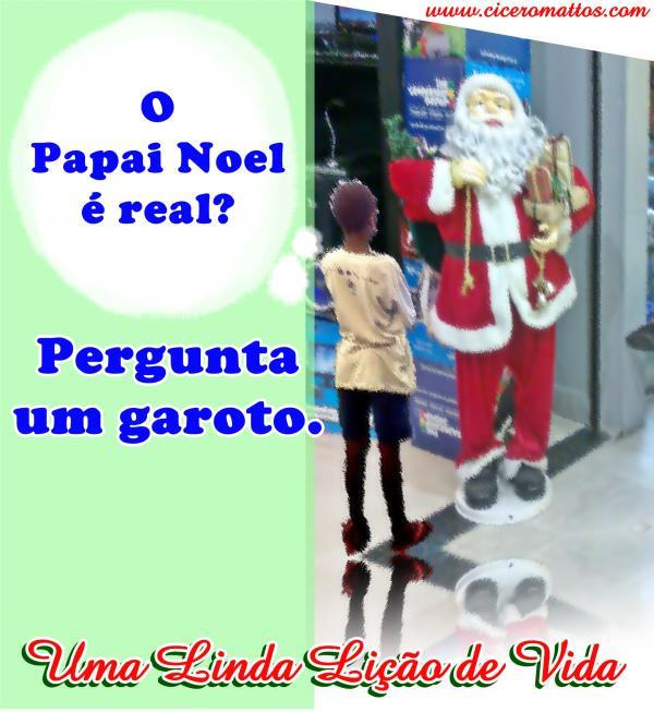 O Papai Noel é Real? Lição de Vida para o Natal